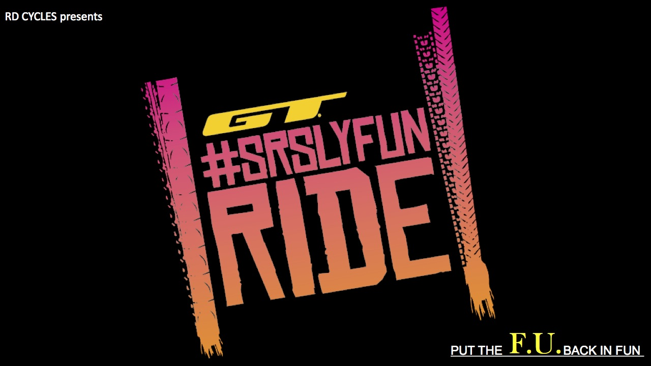 GT #SrslyFun Ride